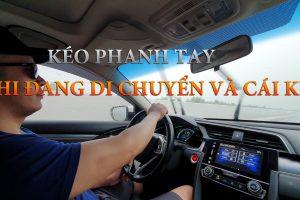 Kéo phanh tay khi đang chạy xe và cái kết….